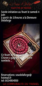 160604 – Chapitre de Rennes – Samedi 4 Juin 2016 – 21h – Soirée Initiation au fouet – Demeure Delaforge – 22000 Saint Brieuc
