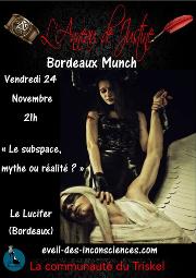 171124 – Chapitre de Bordeaux – Vendredi 24 Novembre 2017 – 21h – MUNCH – Le Lucifer – 33000 Bordeaux