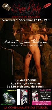 171201 – Chapitre de Toulouse – Vendredi 1er Décembre 2017 – 21h – Soirée BDSM – La Matronne – 31830 – Plaisance du Touch