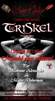 180324 – Chapitre Nord – Samedi 24 Mars 2018 – 21h – Marché aux esclaves – Le Triskel – 59970 Fresnes-sur-Escaut