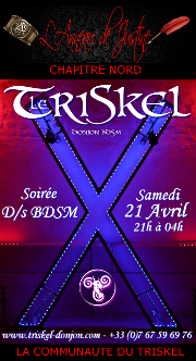 180421 – Chapitre Nord – Samedi 21 Avril 2018 – 21h – Soirée D/s BDSM – Le Triskel Donjon