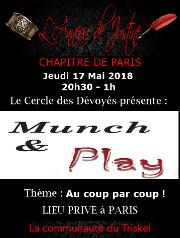 180517 – Chapitre de Paris – Jeudi 17 Mai 2018 – 20h30 – Munch & Play – Lieu Privé – PARIS