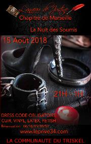 180815 – Chapitre de Marseille – Mercredi 15 Août 2018 – 21h – La Nuit des soumis – Le Privé – 34110 FRONTIGNAN