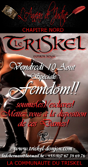 180810 – Chapitre Nord – Vendredi 10 Août 2018 – 21h – Soirée FemDom – Le Triskel Donjon