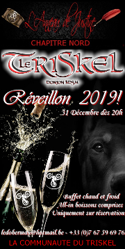 181231 – Chapitre Nord – Samedi 31 Décembre 2018 – 20h – Réveillon D/s BDSM – Le Triskel Donjon