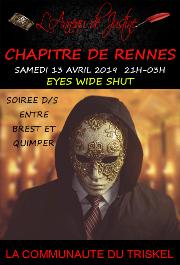 190413 – Chapitre de Rennes – Samedi 13 Avril 2019 – 21h – Soirée Eyes Wide Shut – Un Domaine entre Brest et Quimper