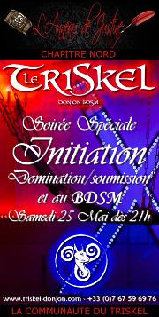 190525 – Chapitre Nord – Samedi 25 Mai 2019 – 21h – Soirée spéciale Initiation D/s BDSM – Le Triskel Donjon
