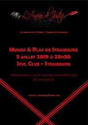 190705 – Chapitre de Strasbourg – Vendredi 5 Juillet 2019 – 20h30 – Munch & Play de Srasbourg – Spyl Club 67000 STRASBOURG