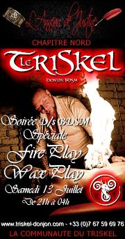 190713 – Chapitre Nord – Samedi 13 Juillet 2019 – 21h – Soirée D/s BDSM Fire et Wax play – Le Triskel Donjon