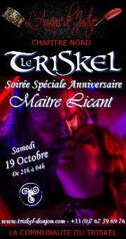191019 – Chapitre Nord – Samedi 19 Octobre 2019 – 21h – Soirée Anniversaire Maître Licant – Le Triskel Donjon