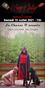 210710 – Samedi 10 Juillet – 13h – Chasse Ô soumis par Maîtresse Luciferia – Dans une forêt des Vosges